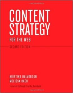 Content Strategy for the Web by Kristina Halvorson and Melissa Rach